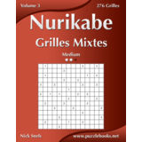 Nurikabe Grilles Mixtes - Medium - Volume 3 - 276 Grilles