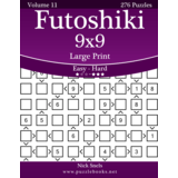 Futoshiki 9x9 Large Print - Easy to Hard - Volume 11 - 276 Puzzles