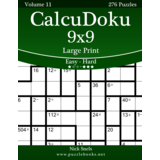 CalcuDoku 9x9 Large Print - Easy to Hard - Volume 11 - 276 Puzzles
