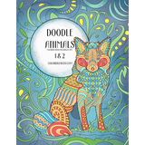 Doodle Animals Coloring Book for Grown-Ups 1 & 2