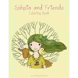 Sophia and Friends Coloring Book 1