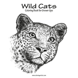 Wild Cats Coloring Book for Grown-Ups 1