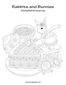 Rabbits and Bunnies Coloring Book for Grown-Ups 1