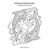 Marine Mammals Coloring Book for Grown-Ups 1