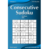Consecutive Sudoku - Medium - Volume 3 - 276 Logic Puzzles