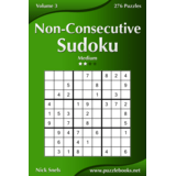 Non-Consecutive Sudoku - Medium - Volume 3 - 276 Logic Puzzles