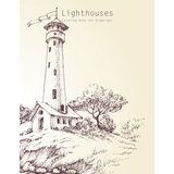 Lighthouses Coloring Book for Grown-Ups 1