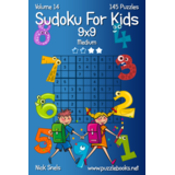 Classic Sudoku For Kids 9x9 - Medium - Volume 14 - 145 Logic Puzzles