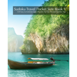 Sudoku Travel Pocket Size Book 1 - 120 Easy to Extreme Logic Puzzles For On-The-Go Holiday Fun
