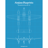 Airplane Blueprints Coloring Book for Grown-Ups 1 & 2