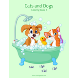 Cats and Dogs Coloring Book 1