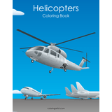 Helicopters Coloring Book 1