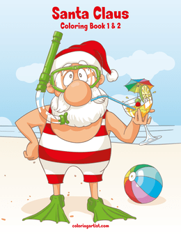 Santa Claus Coloring Book 1 & 2