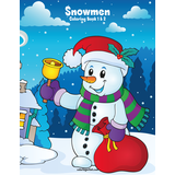 Snowmen Coloring Book 1 & 2