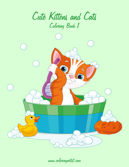 Cute Kittens and Cats Coloring Book 1