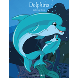 Dolphins Coloring Book 1