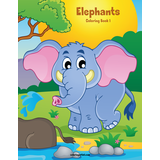 Elephants Coloring Book 1