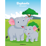 Elephants Coloring Book 2