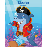 Sharks Coloring Book 2
