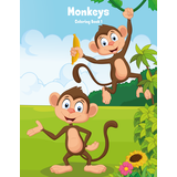 Monkeys Coloring Book 1