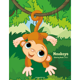 Monkeys Coloring Book 1, 2 & 3