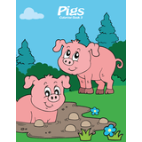 Pigs Coloring Book 3
