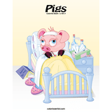 Pigs Coloring Book 1, 2 & 3