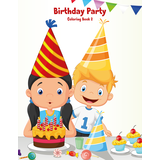 Birthday Party Coloring Book 2