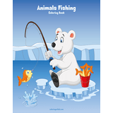 Animals Fishing Coloring Book 1