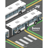 Buses Coloring Book 1