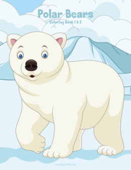 Polar Bears Coloring Book 1 & 2