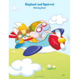 Elephant and Squirrel Coloring Book 1