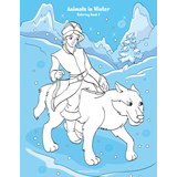 Animals in Winter Coloring Book 2