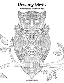 Dreamy Birds Coloring Book for Grown-Ups 1