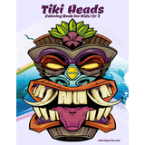 Tiki Heads Coloring Book for Kids 1 & 2