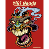 Tiki Heads Coloring Book for Kids 1, 2 & 3